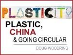 Plastic, China & The Circular Economy