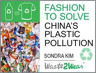 Fashion to Solve China's Plastic Pollution